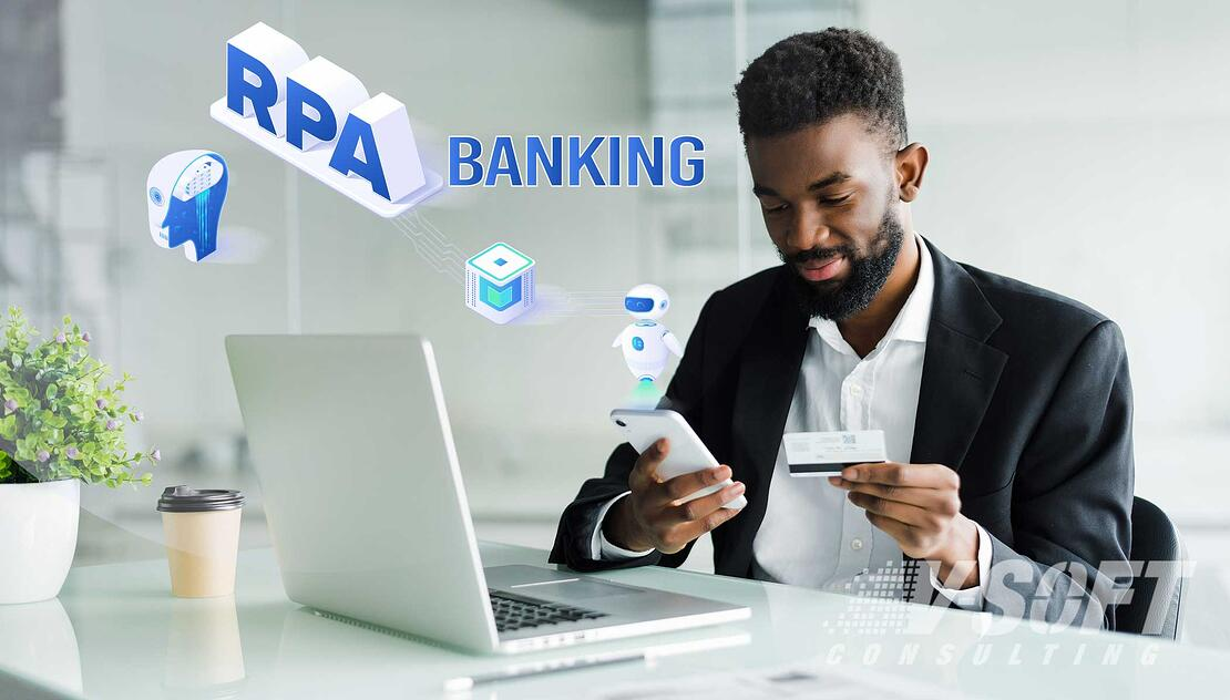 Customer delighted by RPA driven banking processes