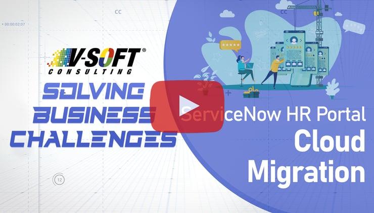 Case Study: ServiceNow HR Portal Cloud Migration