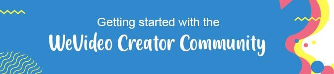WeVideo Creator Community