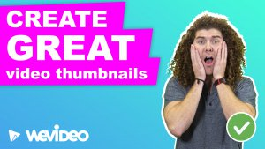 How to create great video thumbnails