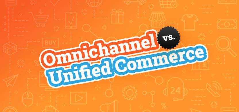 Omnichannel Commerce vs. Unified Commerce | Acro Media