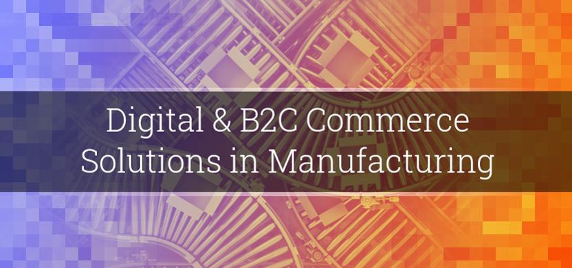 Digital & B2C Commerce Solutions in Manufacturing | Acro Media