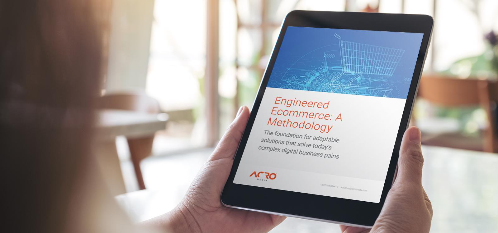 Engineered ecommerce: A digital transformation methodology | Acro Media