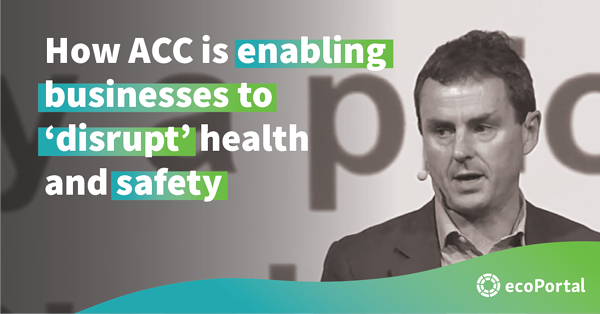 ACC is enabling businesses to 'disrupt' health and safety