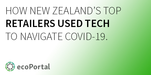 4 ways NZ's retailers used tech to navigate COVID-19