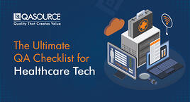 The Ultimate QA Checklist for Healthcare Tech (Infographic)