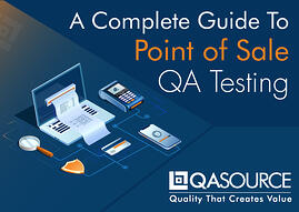 A Complete Guide To Point of Sale QA Testing (Infographic)