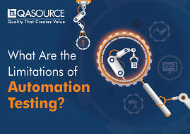 What Are the Limitations of Automation Testing? (Infographic)