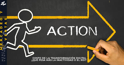 Estructurando-marketing-digital-Costo-de-la-Transformacion-Digital-Que pesa-mas-la Inactividad-o-el-ROI-cover