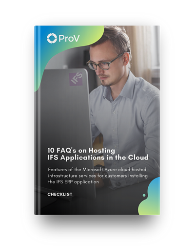 10 FAQ's on Hosting  IFS Applications in the Cloud