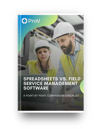 Spreadsheets vs FSM Software