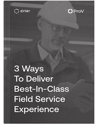 Free eBook! 3 Ways to Deliver a Best in Class Field Service Experience