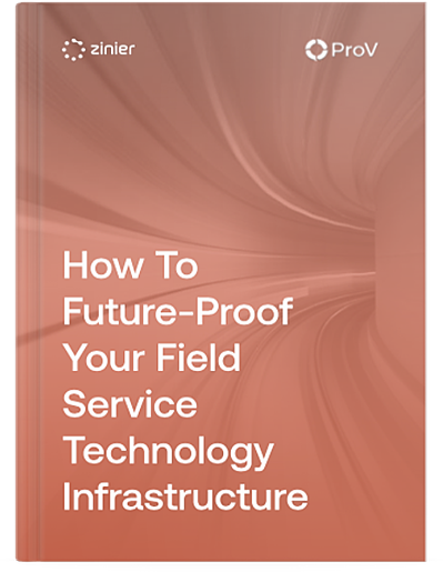 Free eBook! How to Future-Proof Your Field Service Technology Infrastructure