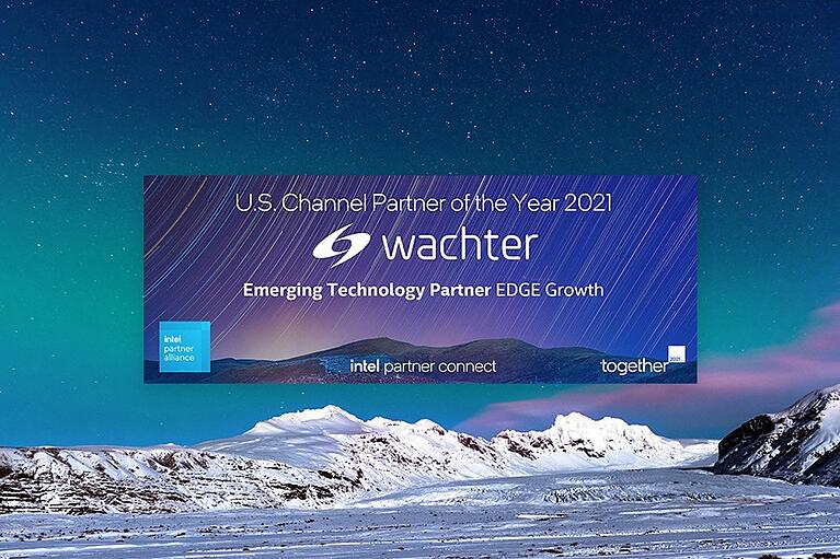 Intel Names Wachter 2021 Emerging Technology Partner of the Year