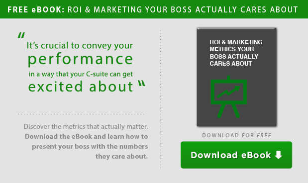 ROI CTA | Metrics your boss actually cares about