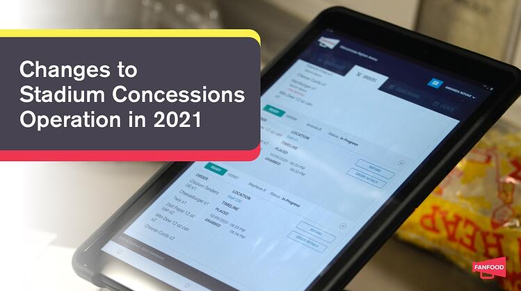 Expect These Changes to Stadium Concessions Operation in 2021