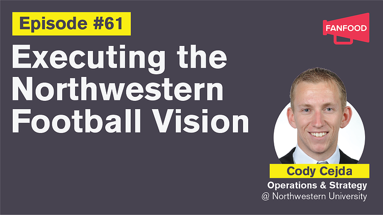 Ep. 61: Executing the Northwestern Football Vision with Cody Vedja