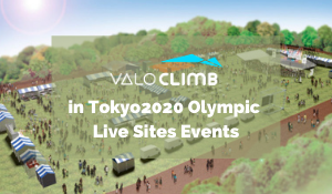 ValoClimb in Tokyo2020 Olympic Live Sites Events