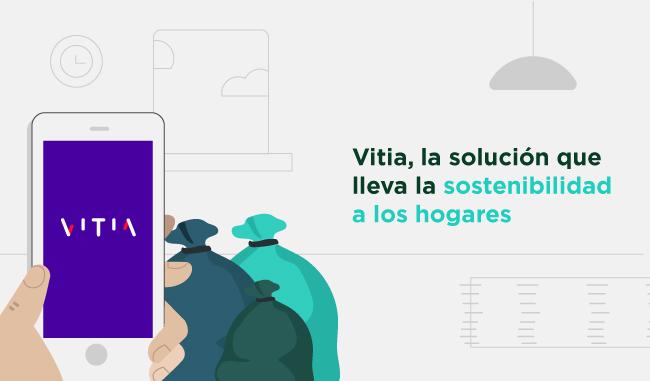 Vitia, la solución que lleva la sostenibilidad a los hogares