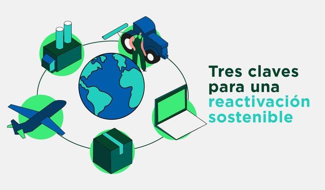 Tres claves para una reactivación económica sostenible