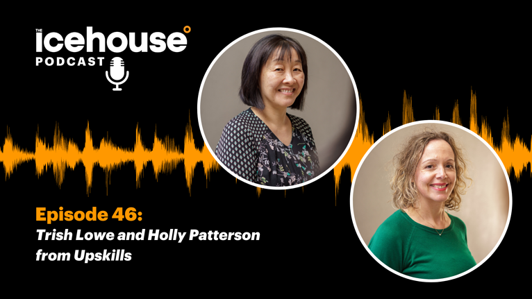 Episode 46: Trish Lowe and Holly Patterson - Hosted by Bryar Stewart