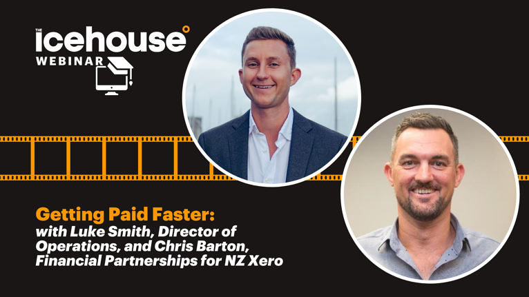 Getting Paid Faster with Luke Smith and Chris Barton from NZ Xero