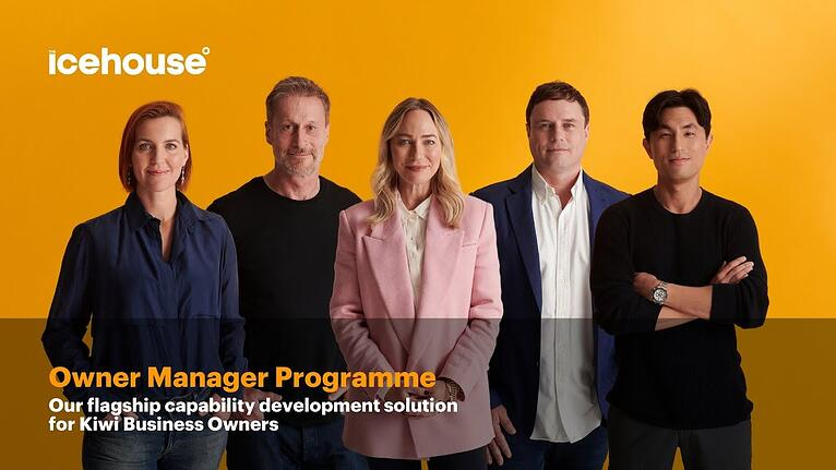 The Icehouse Product Focus: Owner Manager Programme (OMP)