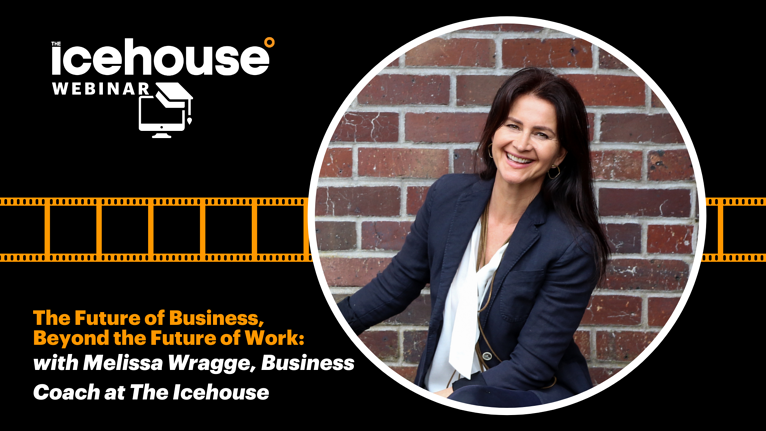 The Future Of Business, Beyond The Future Of Work with Melissa Wragge