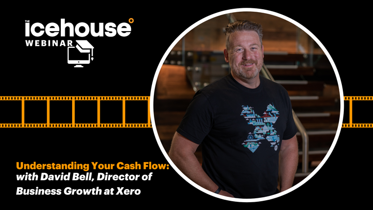 Understanding Your Cash Flow, from Director of Business Growth at Xero
