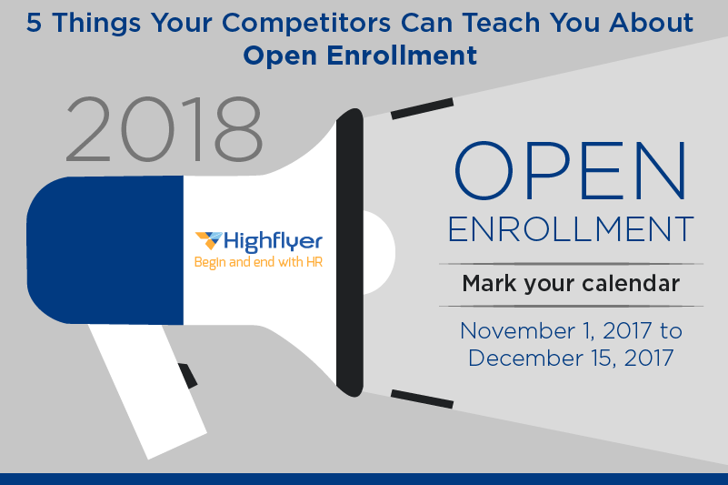 5 Things Your Competitors Can Teach You About Open Enrollment