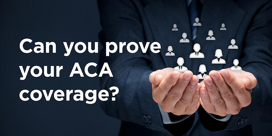 Can you prove your ACA compliance?