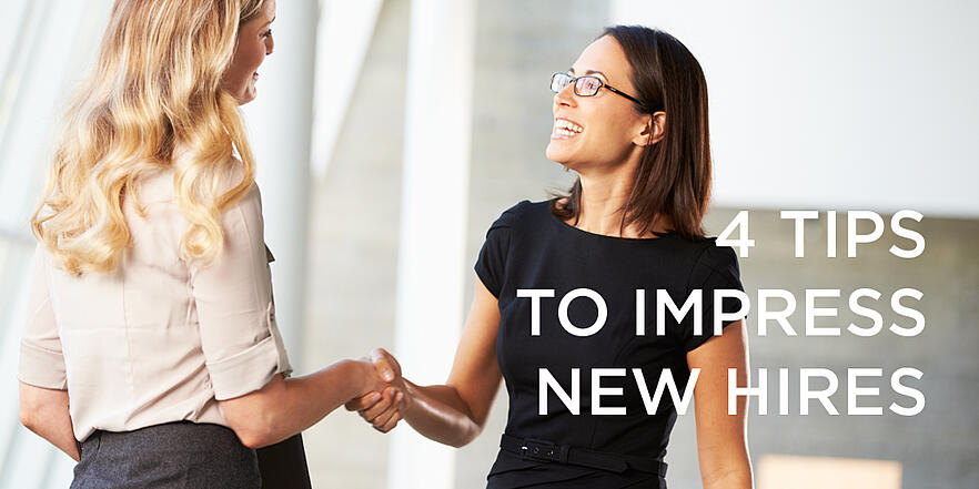 4 Tips For Impressing New Hires On Day One