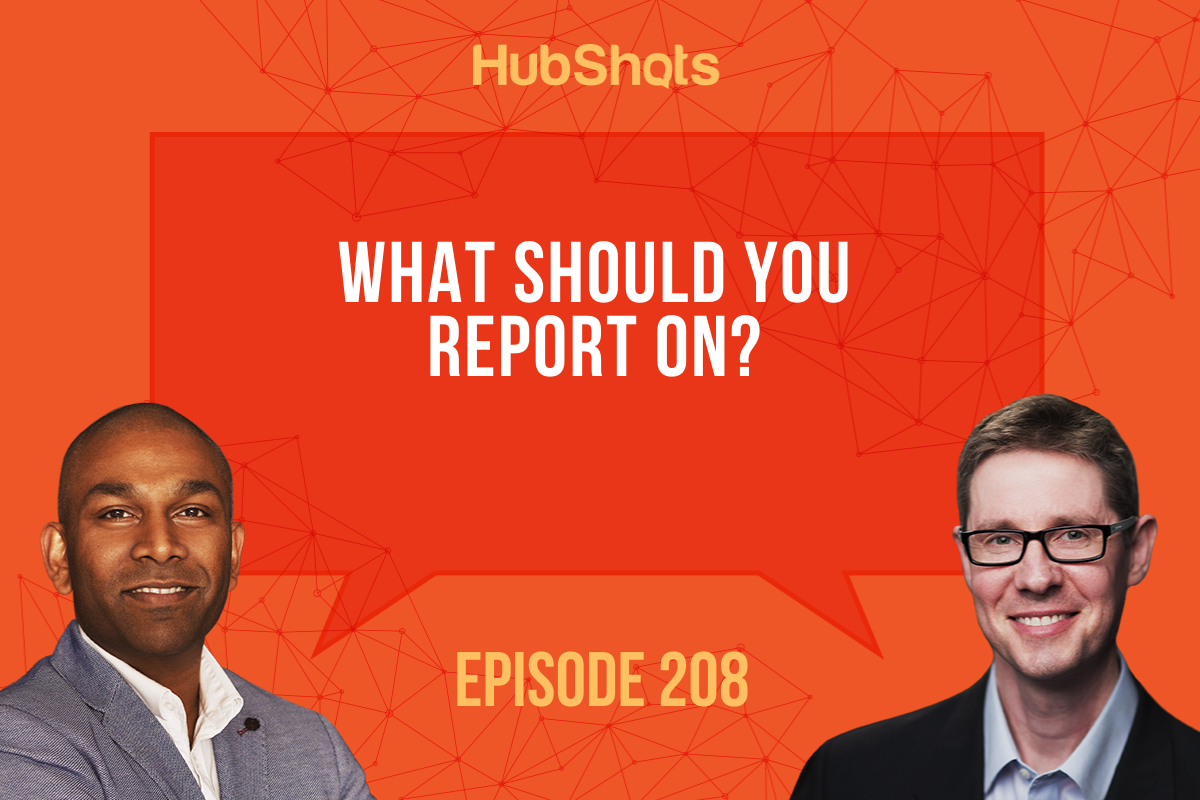 episode 208 what should you report on