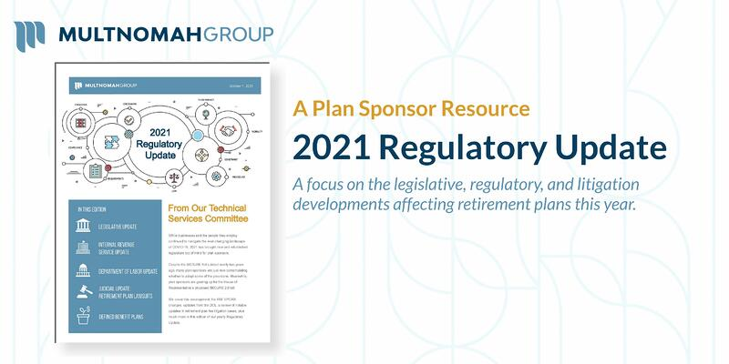 2021 Retirement Plan Legislative Update