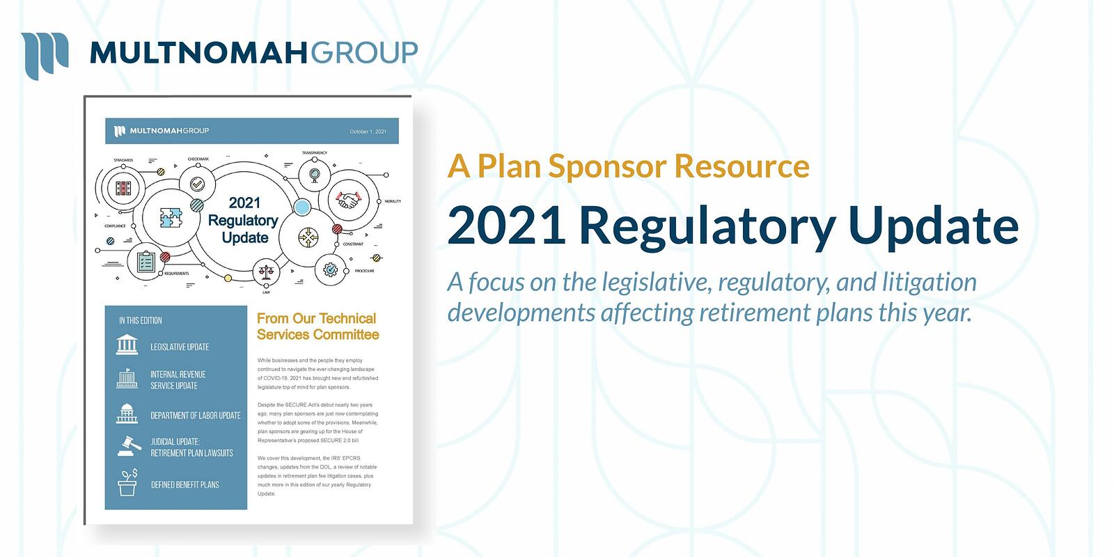 2021 Regulatory Update