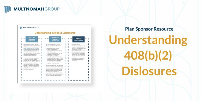 Understanding 408(b)(2) Disclosures
