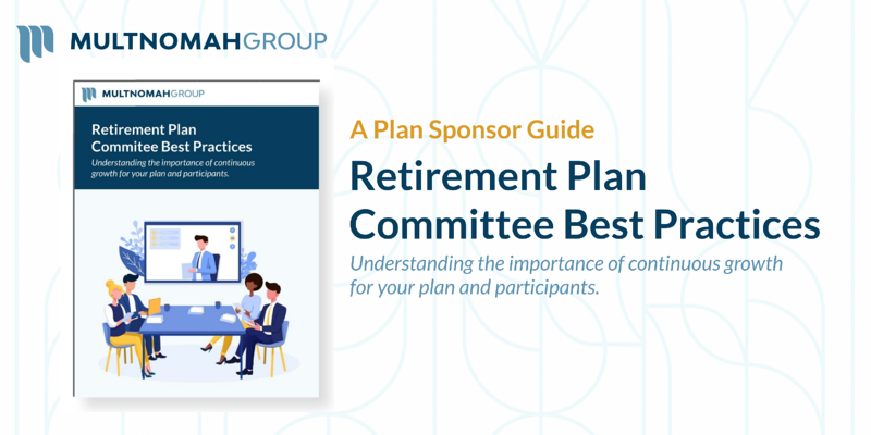 Retirement Plan Committee Best Practices