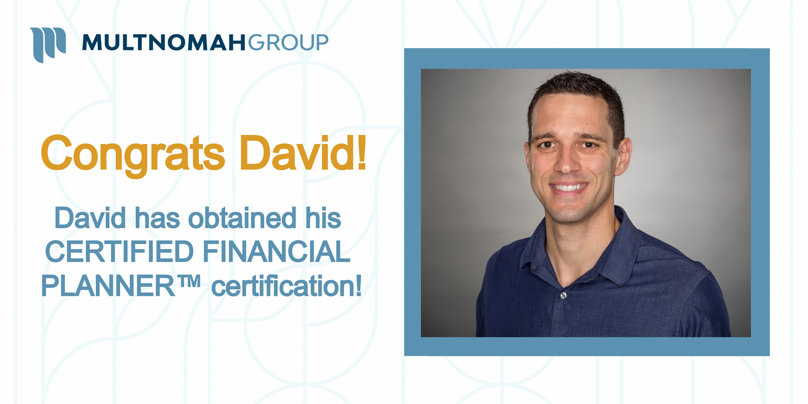 David Imhoff Obtained CFP® Certification