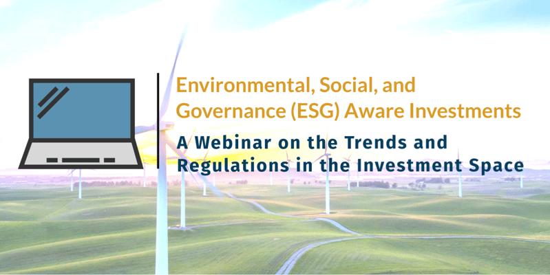 Webinar Recording: Environmental, Social, and Governance (ESG) Aware Investments