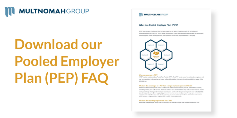FAQ: Pooled Employer Plan (PEP)