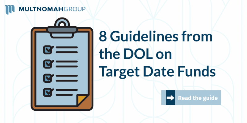 8 Guidelines from the DOL on Target Date Funds