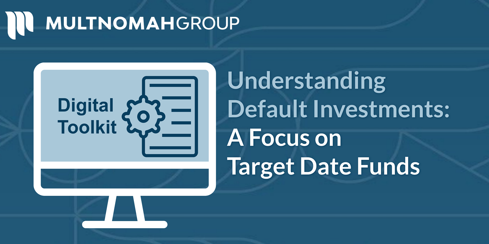 Understanding Default Investments: A Focus on Target Date Funds