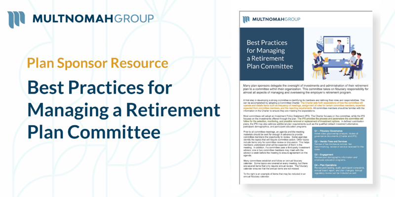 Best Practices for Managing a Retirement Plan Committee