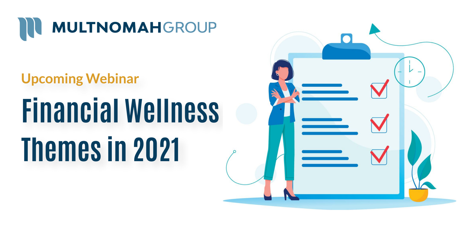 Upcoming Webinar: Financial Wellness Themes in 2021