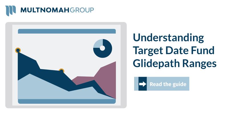 Understanding Target Date Fund Glidepath Ranges