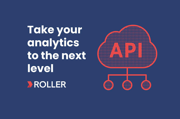 Take your analytics to the next level with the ROLLER API