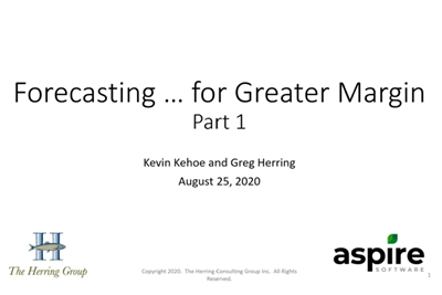 2020 Aspire & The Herring Group Forecasting Webinar Series Part 1