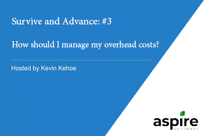 Webinar: How should I manage my overhead costs?