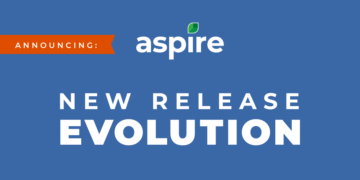 Aspire Evolution Release rollout: Here's what to expect