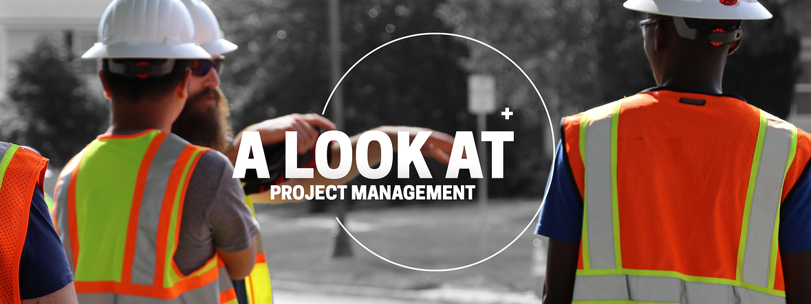 A Look At Project Management